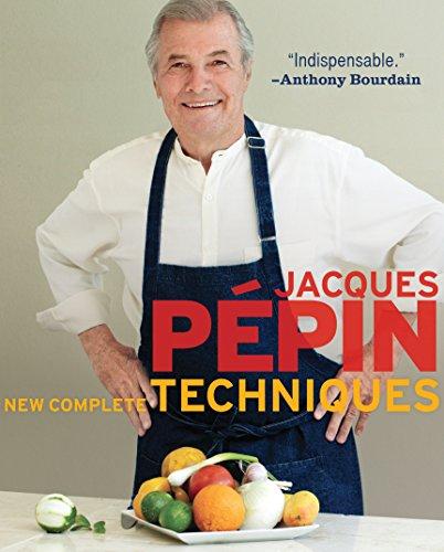 Jacques Pépin New Complete Techniques by [Jacques Pépin]